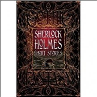 GOTHIC FANTASY   SHERLOCK HOLMES SHORT STORIES