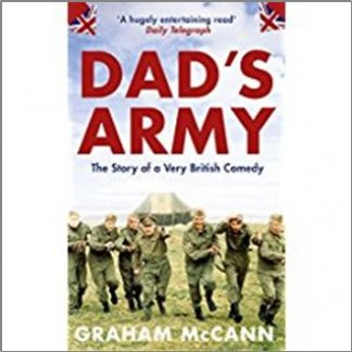 DAD's ARMY   STORY OF A VERY BRITISH COMEDY