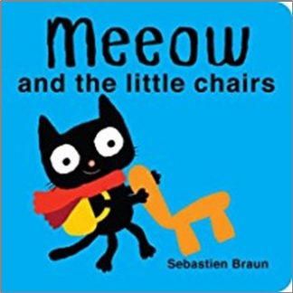 MEEOUW AND THE LITTLE CHAIRS