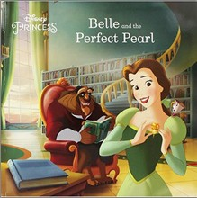 DISNEY PRINCESS   BELLE AND THE PERFECT PEARL
