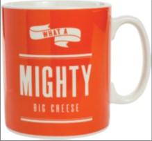MIGHTY BIG CHEESE MUG