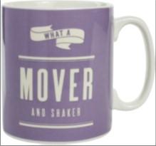 MOVER AND SHAKER MUG