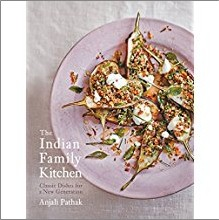 INDIAN FAMILY KITCHEN | Classic Dishes for a New Generation