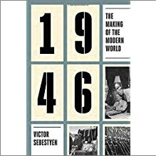 1946 | THE MAKING OF A MODERN WORLD