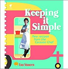 KEEPING IT SIMPLE | NEW RECIPES FROM THE CARAVAN CHEF