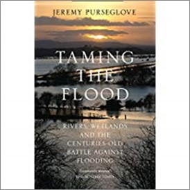 TAMING THE FLOOD | RIVERS, WETLANDS, AND THE CENTURIES-OLD BATTLE AGAINST FLOODING