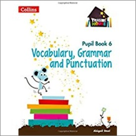 COLLINS TREASURE HOUSE | PUPIL BOOK 6 | VOCABULARY, GRAMMAR AND PUNCTUATION
