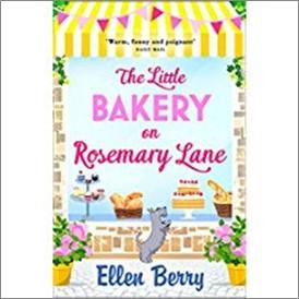 LITTLE BAKERY ON ROSEMARY LANE - Ellen Berry