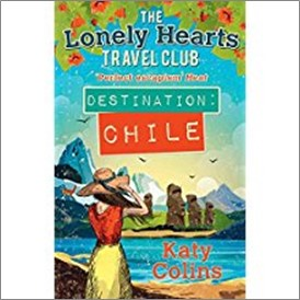 LONELY HEARTS TRAVEL CLUB | DESTINATION CHILE - Katy Collins