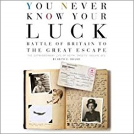 YOU NEVER KNOW YOUR LUCK | BATTLE OF BRITAIN TO GREAT ESCAPE