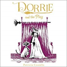 DORRIE AND THE PLAY - Patricia Coombs