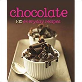 CHOCOLATE | 100 EVERYDAY RECIPES
