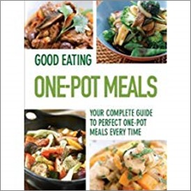 GOOD EATING | ONE-POT MEALS