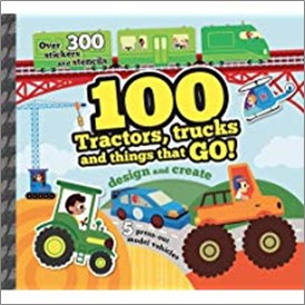 100 TRACTORS, TRUCKS AND THINGS THAT GO!