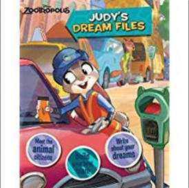DISNEY ZOOTROPOLIS | JUDY'S DREAM FILES