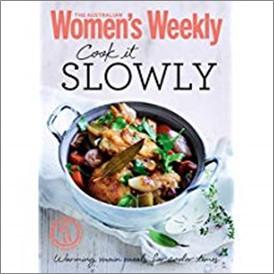 AUSTRALIAN WOMEN'S WEEKLY | COOK IT SLOWLY