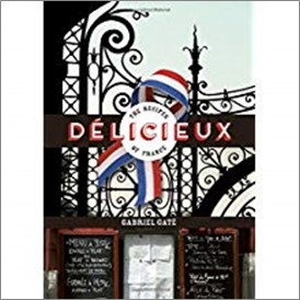 DELICIEUX | THE RECIPES OF FRANCE
