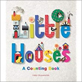 LITTLE HOUSES | A COUNTING BOOK
