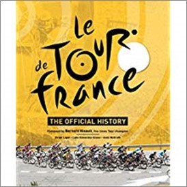 LE TOUR DE FRANCE | THE OFFICIAL HISTORY