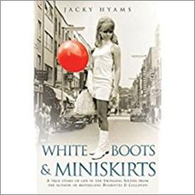 WHITE BOOTS & MINISKIRTS - Jacky Hyams
