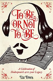 TO BE OR NOT TO BE | A CELEBRATION OF SHAKESPEARE'S 400-YEAR LEGACY