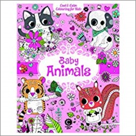COOL & CALM COLOURING FOR KIDS | BABY ANIMALS
