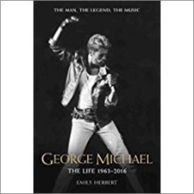 GEORGE MICHAEL | THE LIFE 1963-2016