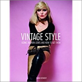 VINTAGE STYLE | ICONIC FASHION LOOKS AND HOW TO GET THEM