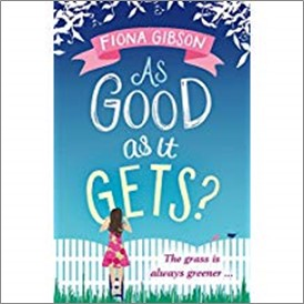 AS GOOD AS IT GETS - Fiona Gibson