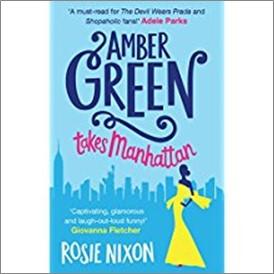 AMBER GREEN TAKES MANHATTAN - Rosie Nixon