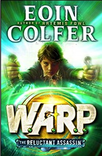 WARP | THE RELUCTANT ASSASSIN - Eoin Colfer