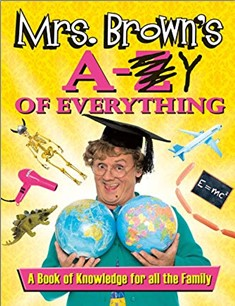 MRS. BROWN'S A-Y OF EVERYTHING