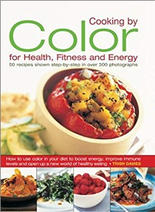 COOKING BY COLOUR FOR HEALTH, FITNESS AND ENERGY
