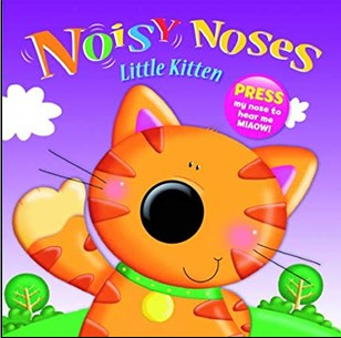 NOISY NOSES | LITTLE KITTEN