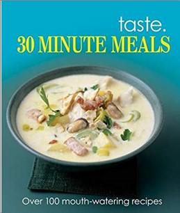 TASTE | 30 MINUTE MEALS