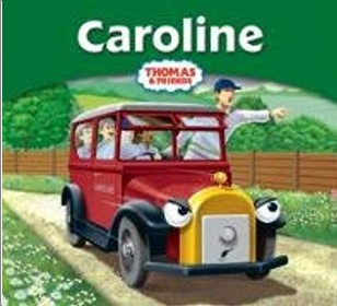 THOMAS & FRIENDS | CAROLINE
