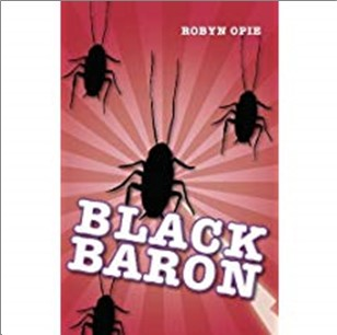 BLACK BARON - Robyn Opie
