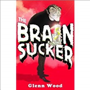 BRAIN SUCKER - Glenn Wood