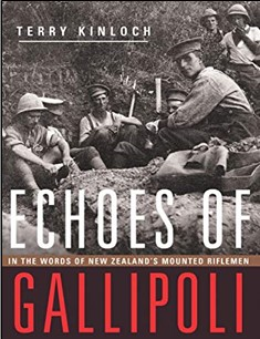 ECHOES OF GALLIPOLI | IN THE WORDS OF NEW ZEALAND'S MOUNTED RIFLEMEN