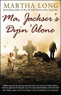 MA, JACKSER'S DYIN' ALONE