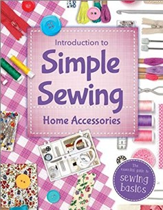 INTRODUCTION TO SIMPLE SEWING | HOME ACCESSORIES