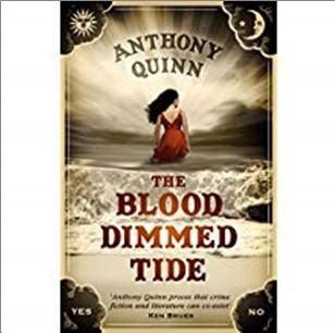 BLOOD DIMMED TIDE - Anthony Quinn