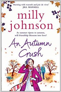 AN AUTUMN CRUSH - Milly Johnson