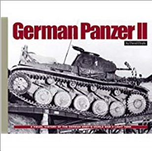 GERMAN PANZER II | A VISUAL HISTORY