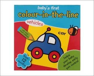 BABY'S FIRST   COLOUR-IN-THE-LINE COLOURING BOOK