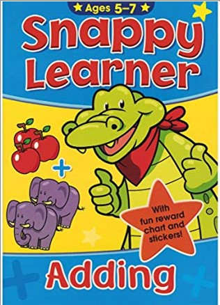 SNAPPY LEARNER   ADDING   AGES 5-7