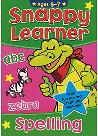 SNAPPY LEARNER   SPELLING   AGES 5-7