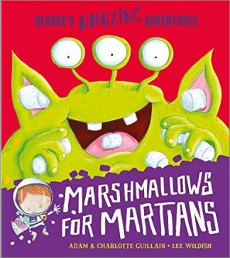 GEORGE'S AMAZING ADVENTURES | MARSHMALLOWS FOR MARTIANS