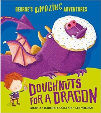 GEORGE'S AMAZING ADVENTURES | DOUGHNUTS FOR A DRAGON