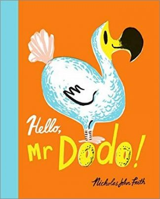 HELLO, MR DODO!